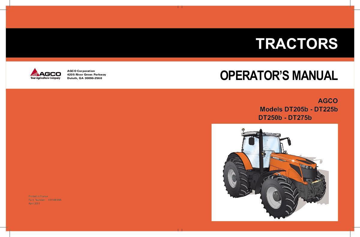 AGCO Technical Publications: AGCO Tractors-Agricultural - Wheeled DT205b /  DT225b / DT250b / DT275b / DT290b Tractors Operator Manual English (EN)