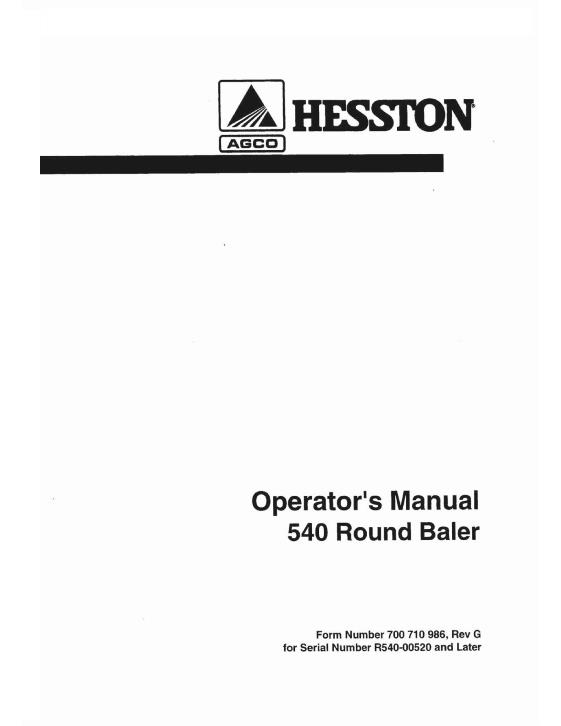 agco technical publications: hesston hay equipment-balers - round 540 round  baler (s/n r540-00520 and up) operator manual