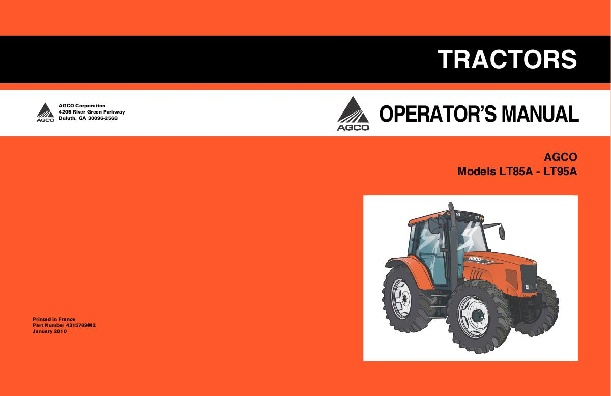 AGCO Technical Publications: AGCO Tractors-Agricultural - Wheeled LT85A /  LT95A Tractor (Tier 3, Auto 4 transmission) Operator Manual