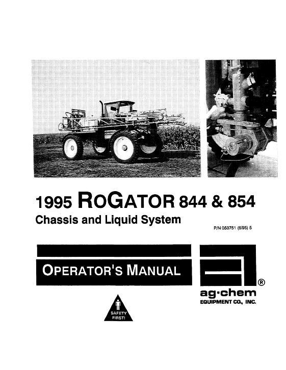 agco technical publications ag chem applicators row crop 844 854 rh agcopubs com rogator operator's manual rogator operator's manual